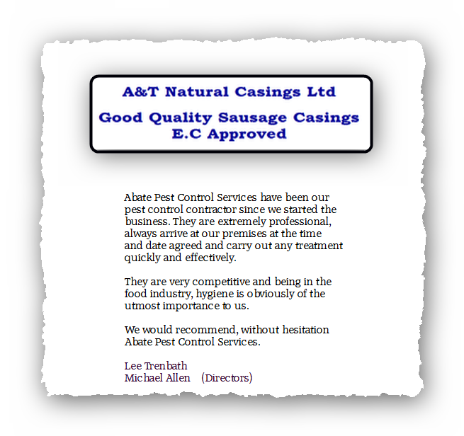 This is an image of a commercial testimonial from A&T Natural Casings for Abate Pest Control Services.